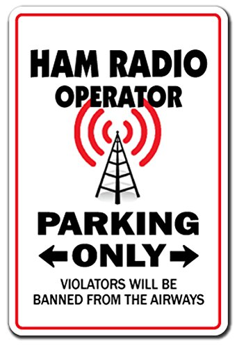 [SignJoker] HAM RADIO OPERATOR Parking Sign gag novelty gift funny amateur QSL call shack Wall Plaque Decoration