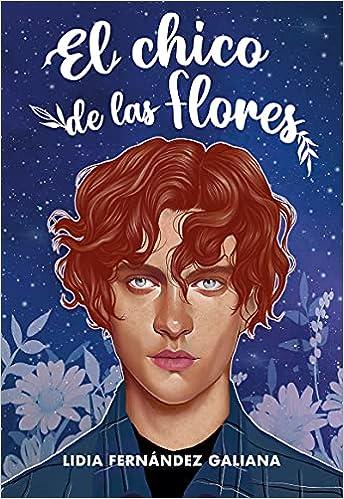 El chico de las flores de Lidia Fernández Galiana