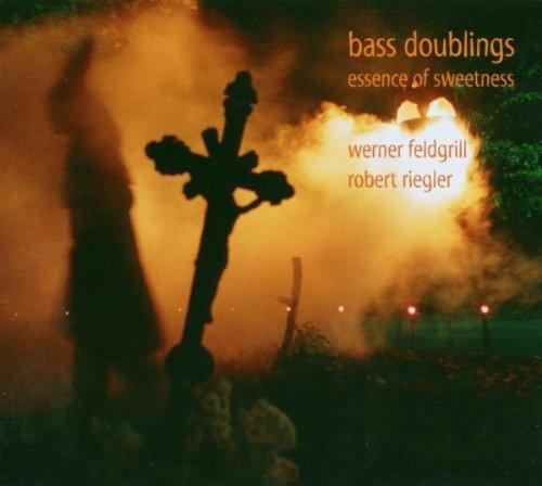 Essence of Sweetness by Riegler/Feldgrill/Bass Doublings -  Audio CD