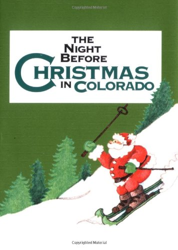 Read Online Night Before Christmas In Colorado, The (The Night Before Christmas Series) pdf