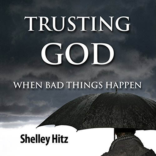 Trusting God When Bad Things Happen: Forgiveness Formula: Finding Lasting Freedom in Christ