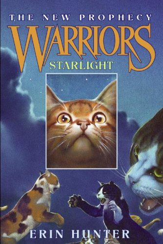 Read Online Starlight (Warriors: The New Prophecy, Book 4) PDF