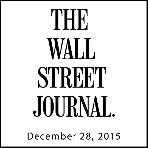 The Morning Read from The Wall Street Journal, December 28, 2015 Newspaper / Magazine