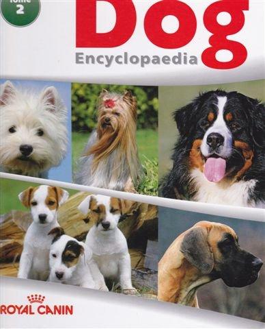 (THE ROYAL CANIN DOG ENCYCLOPEDIA - TOME 2)