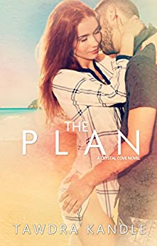 The Plan (Crystal Cove Book 2) by [Kandle, Tawdra]