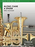 Curnow Music Along Came a Spider (Grade 0.5 - Score and Parts) Concert Band Level 1/2 Arranged by Mike Hannickel