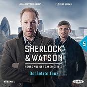 Der letzte Tanz (Sherlock & Watson - Neues aus der Baker Street 5)   Felix Partenzi, Viviane Koppelmann