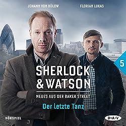 Der letzte Tanz (Sherlock & Watson - Neues aus der Baker Street 5)