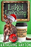 Lykoi Larceny (Marjorie's Cozy Kitten Cafe)