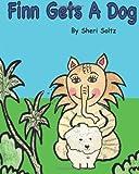 Finn Gets a Dog, Sheri Soltz, 061552334X