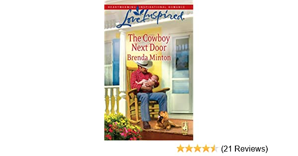 The Cowboy Next Door (The Cowboy Series #2) (Love Inspired #494) Brenda Minton 9780373875306 Amazon.com Books  sc 1 st  Amazon.com & The Cowboy Next Door (The Cowboy Series #2) (Love Inspired #494 ...
