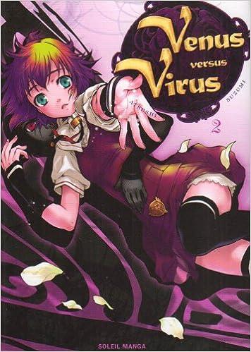Vénus versus Virus, Tome 2 : (Soleil Manga): Amazon.es: Suzumi, Atsushi, Gerriet, Julie: Libros en idiomas extranjeros