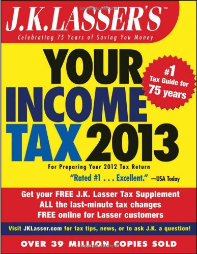 J K  Lassers Your Income Tax 2013