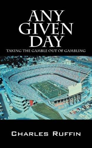 Any Given Day: Taking the Gamble Out of Gambling