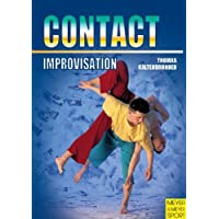 Contact Improvisation: Moving - Dancing - Interaction (Meyer