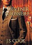 Devenir Poussiere (French Edition)