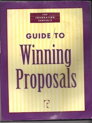 The Foundation Center's Guide to Winning Proposals (Write Winning Proposals)