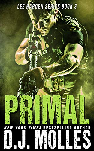 Primal (Lee Harden Series (The Remaining Universe) Book 3) by [Molles, DJ]