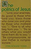 img - for Politics of Jesus by John Howard Yoder (1972-12-03) book / textbook / text book