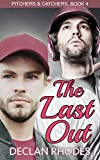 The Last Out: Pitchers and Catchers, Book 4
