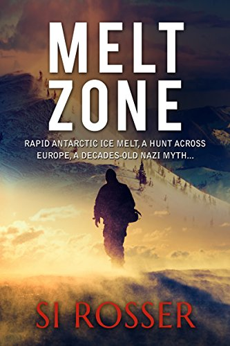 Nazi conspiracies + environmental threats = edge of your seat reading! Fans of Clive Cussler will love Simon Rosser's action adventure thriller MELT ZONE