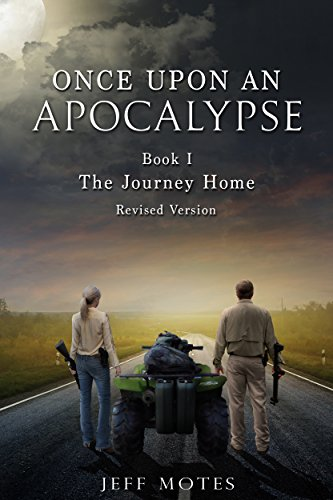 Pdf Religion Once Upon an Apocalypse: Book 1 - The Journey Home - Revised Edition