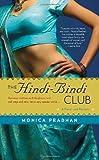The Hindi-Bindi Club, Monica Pradhan, 055338452X
