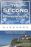 The Second Homeowner's Handbook, Jeff Haden, 0910627746