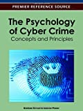 The Psychology of Cyber Crime : Concepts and Principles, Kirwan, Grainne and Power, Andrew, 1613503504