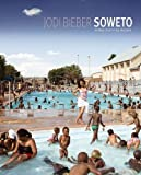 Soweto by Jodi Bieber front cover