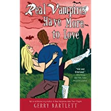 Real Vampires Have More to Love