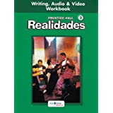PRENTICE HALL SPANISH REALIDADES WRITING, AUDIO AND VIDEO WORKBOOK      LEVEL 3 FIRST EDITION 2004