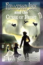 Halloween Jack and the Curse of Frost (Volume 2)