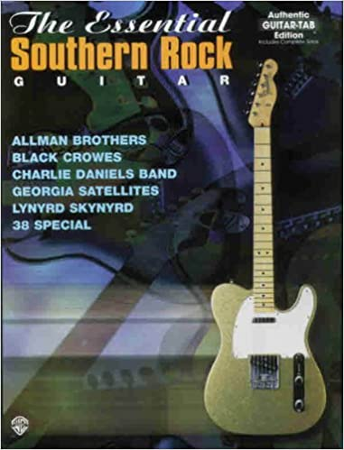 Essential Southern Rock Guitar: Authentic Guitar Tab Edition ...