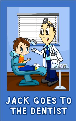 Jack Goes to the Dentist (Jack's Picture Books