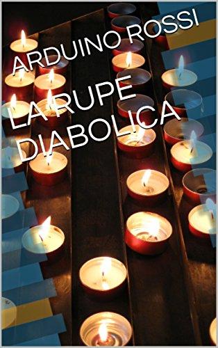 LA RUPE DIABOLICA (Italian Edition)