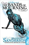 [By Brandon Sanderson ] The Bands of Mourning: A Mistborn Novel (Paperback)【2018】by Brandon Sanderson (Author) (Paperback)