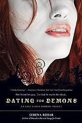Dating for Demons (Half-Blood Vampire Novels)