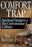 The Comfort Trap, Tim Bascom, 0830816585