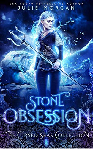 Stone Obsession (The Cursed Seas Collection) by [Morgan, Julie, Seas, Cursed, Legacy, Charmed]