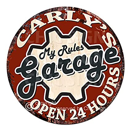CarlyS My Rules Garage Open 24 Hours Chic Tin Sign Birthday Valentines Day Mothers Day Christmas