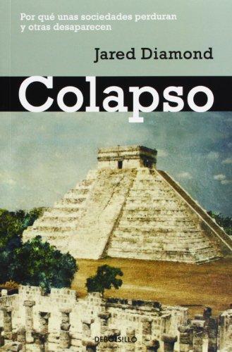 Colapso / Collapse: Por qué unas sociedades perduran y otras desaparecen / How Societies Choose to Fail or Succeed (Spa