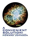 A Convenient Solution, Howard Johnson, 0615289940