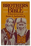Brothers of the Bible, James A. Auchmuty, 0805422544