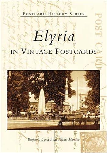 Book Elyria in Vintage Postcards (OH) (Postcard History Series) – August 23, 2004