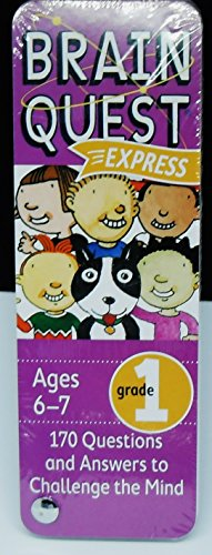 Brain Quest Express - Cards Booklet - 1st Grade - Ages 6-7, 170 Questions