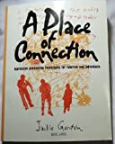 A Place of Connection : Expressive Counseling Techniques for Families and Individuals, Gerstein, Jackie, 1885473230