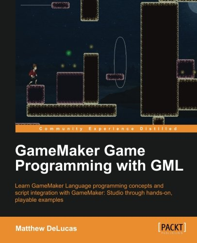 GameMaker Game Programming with GML ebook