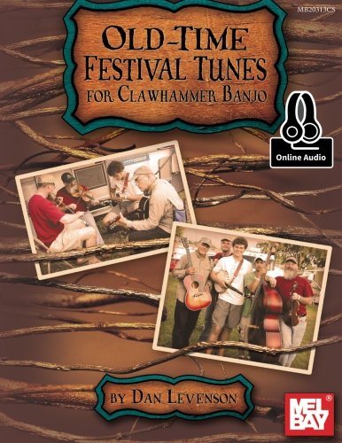 (Old-Time Festival Tunes for Clawhammer Banjo)