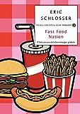 Fast food nation: Il lato oscuro del cheeseburger globale